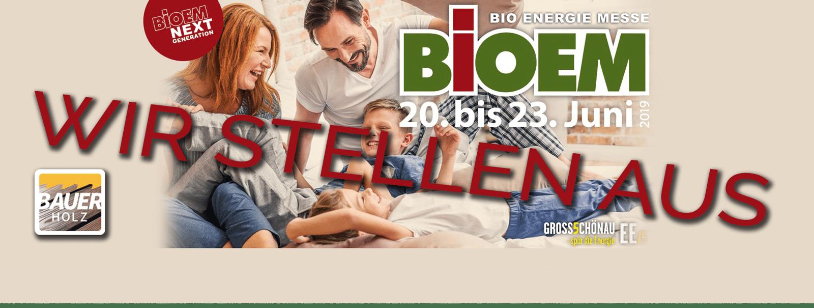 BIOEM – Die Bio-Energie Messe – von 20. bis 23.6.2019